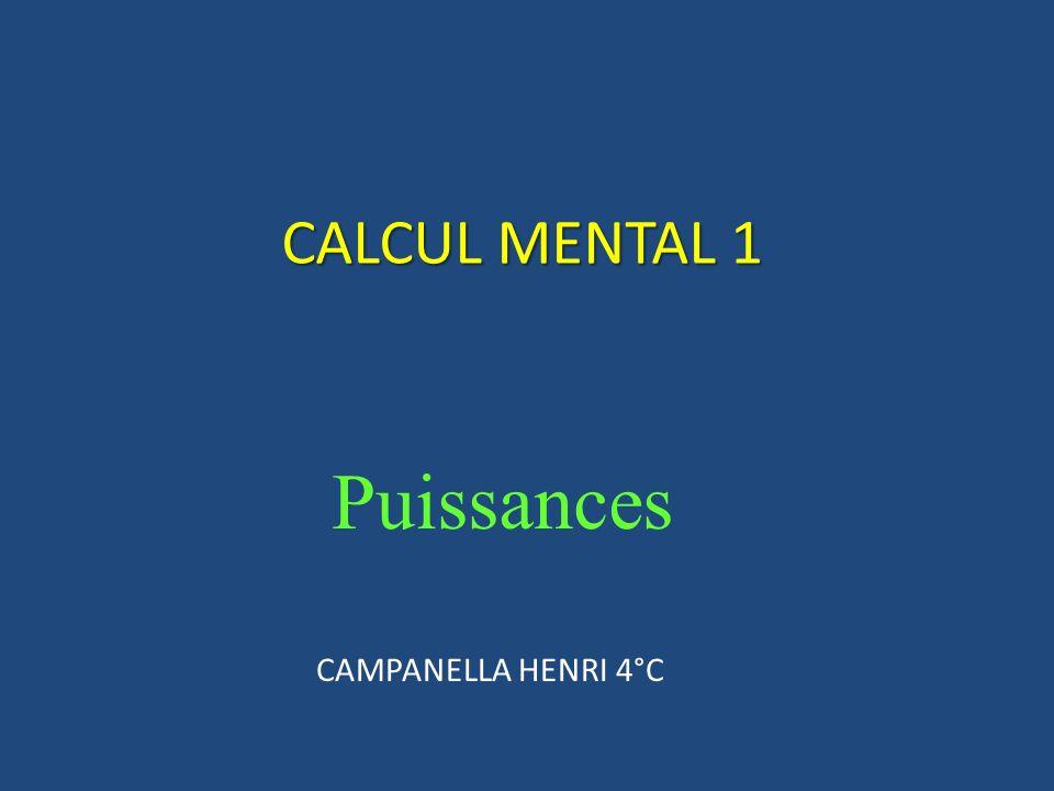 Puissances CALCUL MENTAL 1 CAMPANELLA HENRI 4°C