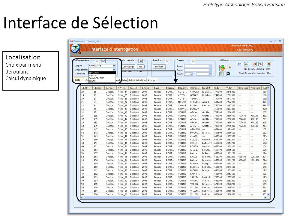 Prototype Archéologie Bassin Parisien Localisation Choix par menu déroulant Calcul dynamique Interface de Sélection