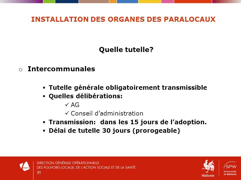 31 INSTALLATION DES ORGANES DES PARALOCAUX Quelle tutelle.