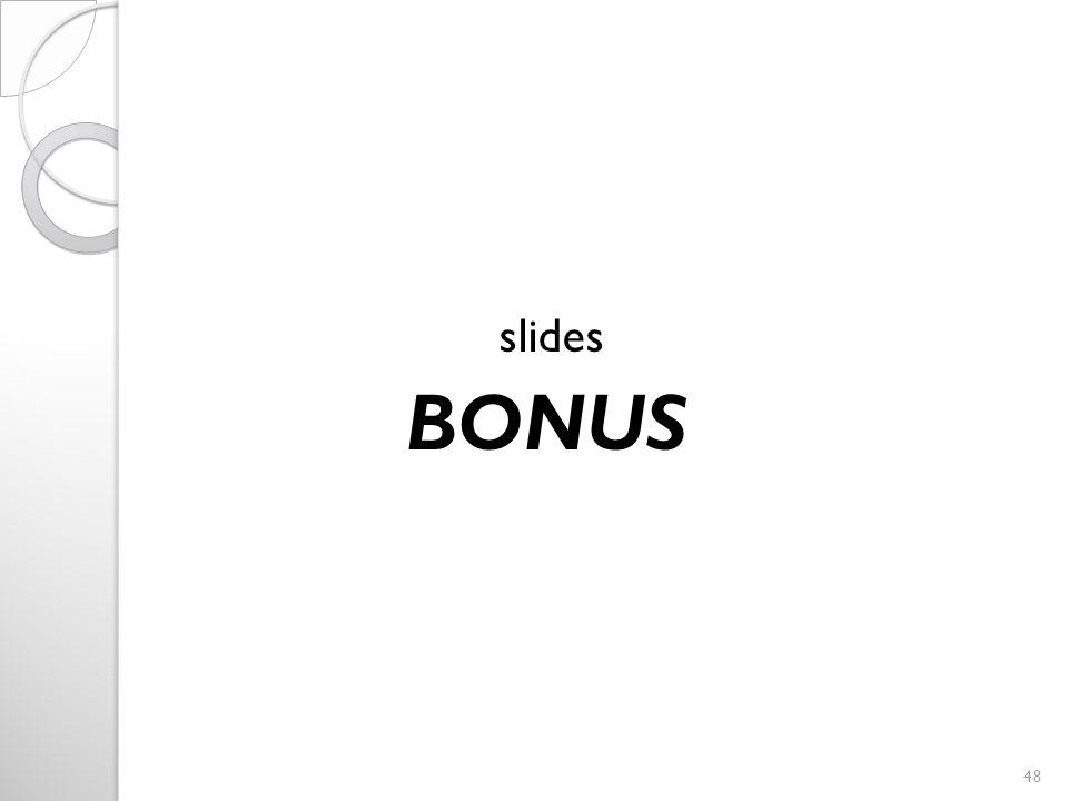 slides BONUS 48