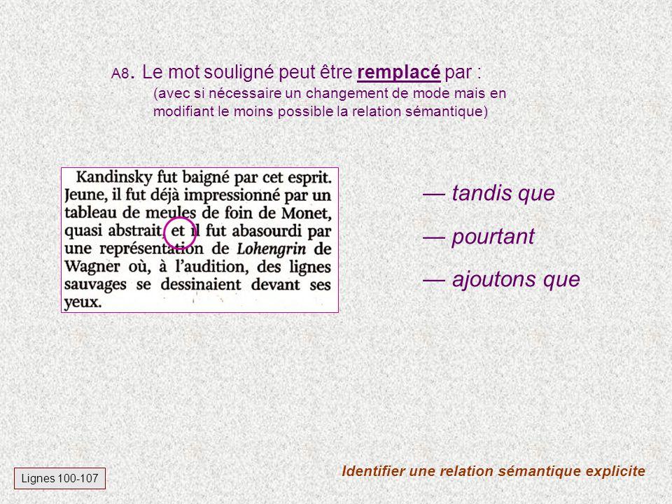 A7. Choisis lintertitre le plus adéquat pour annoncer les lignes 53 - 107 : Lignes 53-107 1. artistes en recherche 2. découvertes scientifiques 3. un