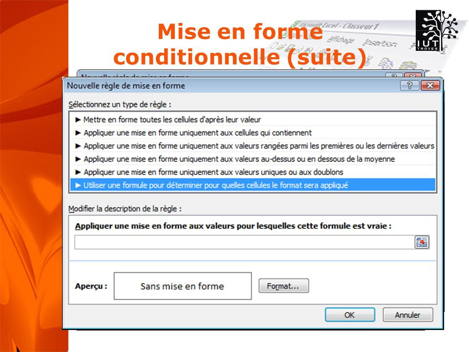 Mise en forme conditionnelle (suite)