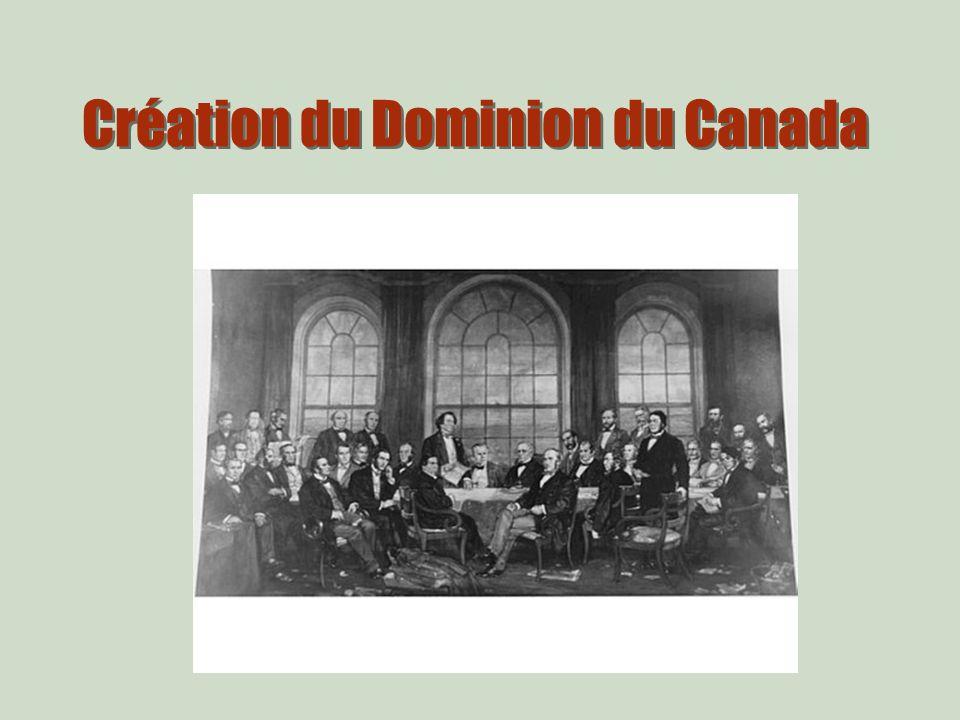 Création du Dominion du Canada