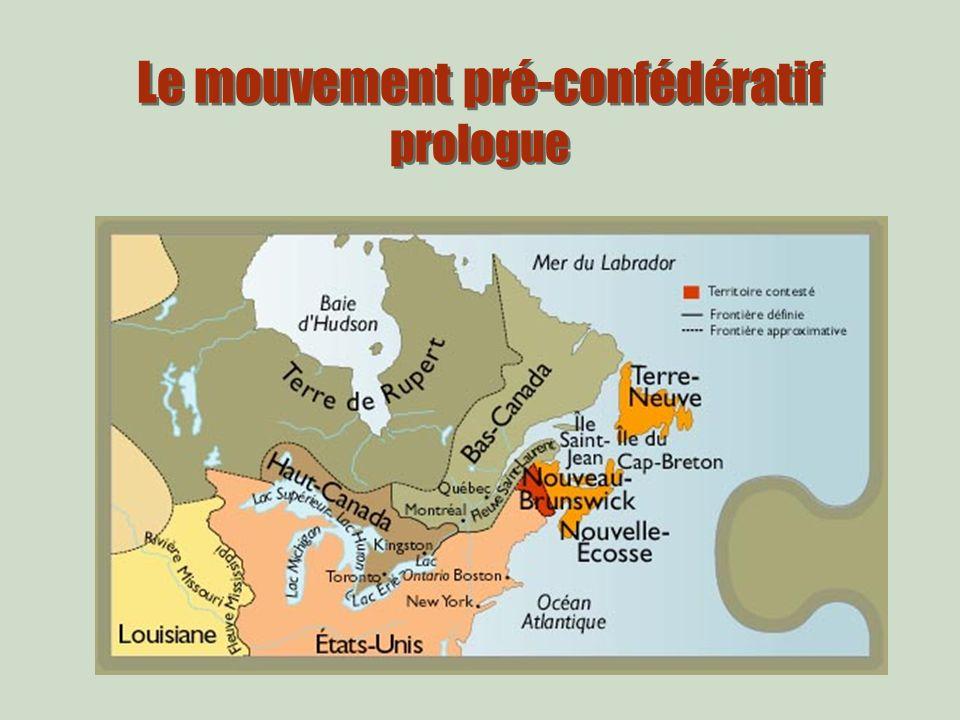 Le mouvement pré-confédératif prologue