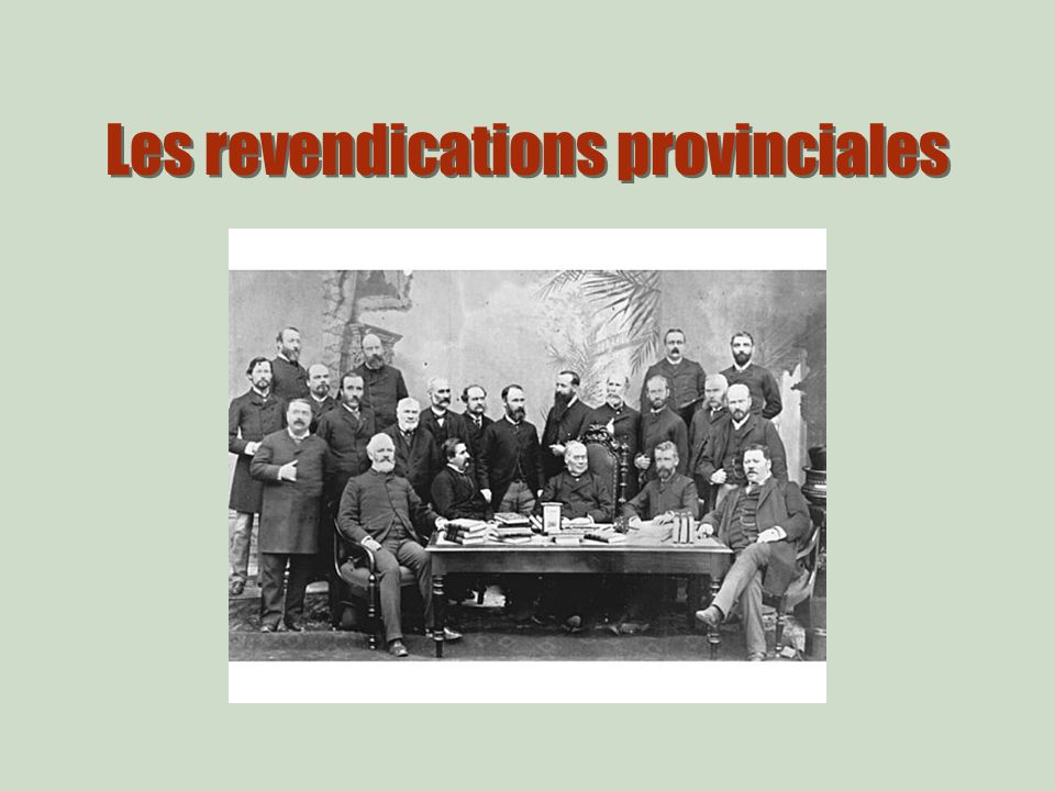Les revendications provinciales