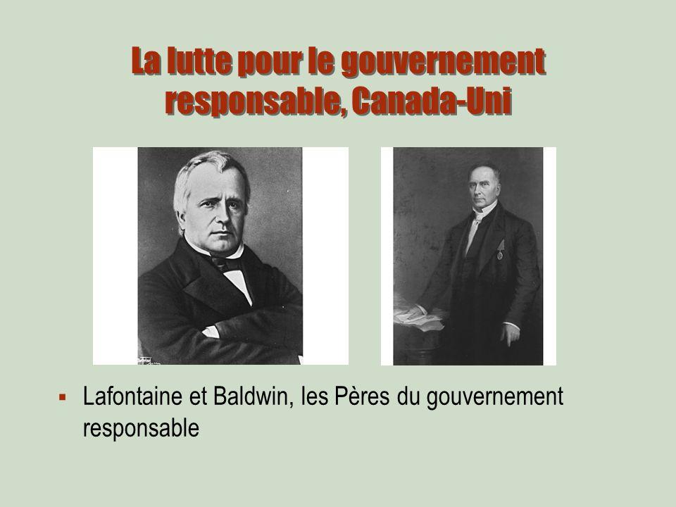 La lutte pour le gouvernement responsable, Canada-Uni Lafontaine et Baldwin, les Pères du gouvernement responsable