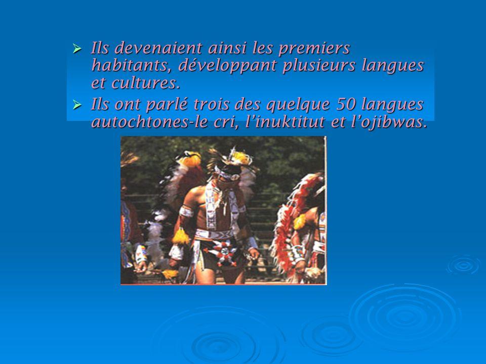 Ils devenaient ainsi les premiers habitants, développant plusieurs langues et cultures. Ils devenaient ainsi les premiers habitants, développant plusi