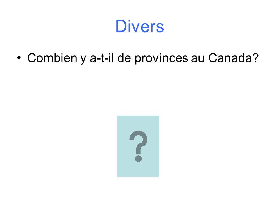 Divers Combien y a-t-il de provinces au Canada?