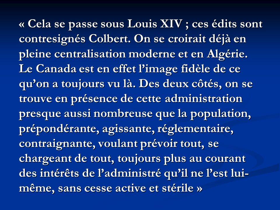 « Cela se passe sous Louis XIV ; ces édits sont contresignés Colbert.