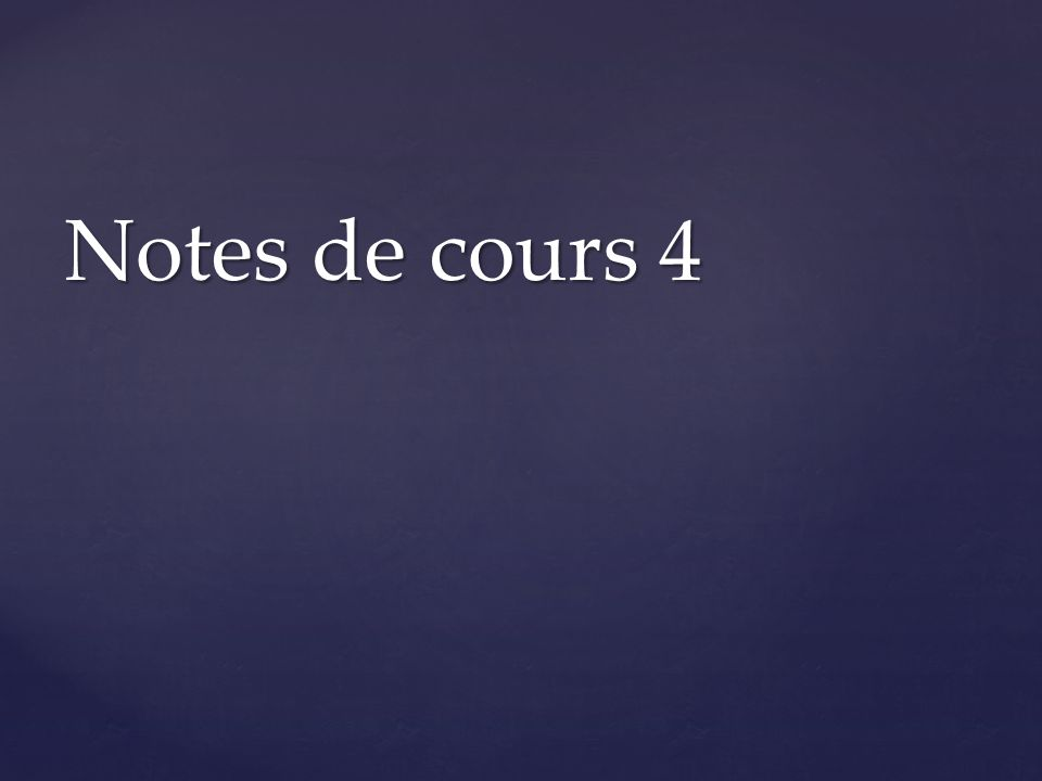 Notes de cours 4