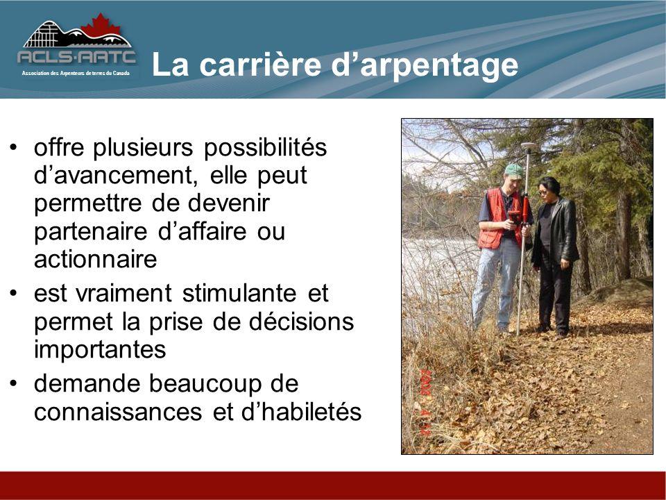 Association des Arpenteurs de terres du Canada Dix postes sont disponibles pour chaque ingénieur en géomatique qui gradue en Amérique du Nord et chaque gradué de luniversité de Calgary a déjà 2 offres demploi en mains.