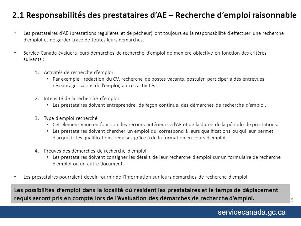 servicecanada.gc.ca 2.2 Responsabilités des prestataires dAE – Emploi convenable Il incombe aux prestataires daccepter toute offre demploi convenable.