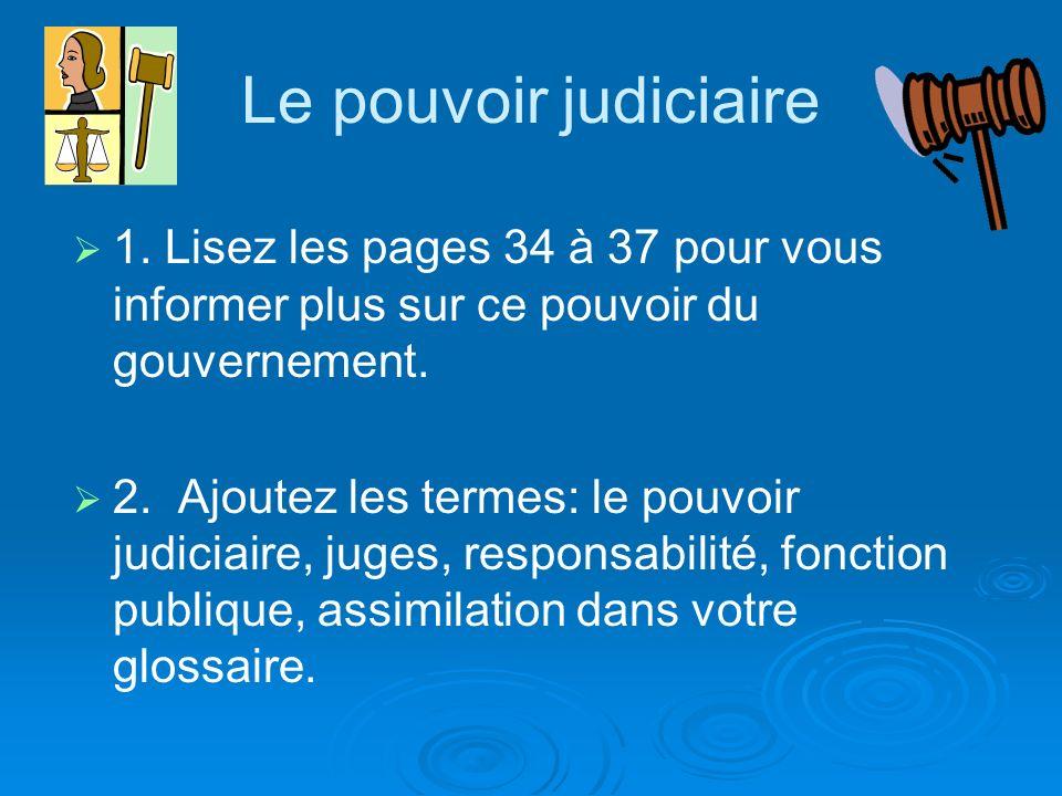 Le pouvoir judiciaire 1.