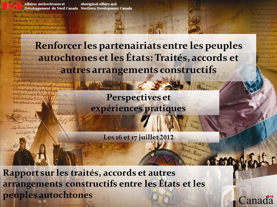 Traités historiques Pendant près de 300 ans, les peuples autochtones et les divers gouvernements canadiens ont négocié des traités en vue de définir et de préciser leurs obligations et leurs droits respectifs.