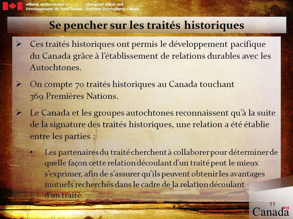 Affaires authochtones et Aboriginal Affairs and Dévoloppement du Nord Canada Northern Development Canada Se pencher sur les traités historiques Ces tr