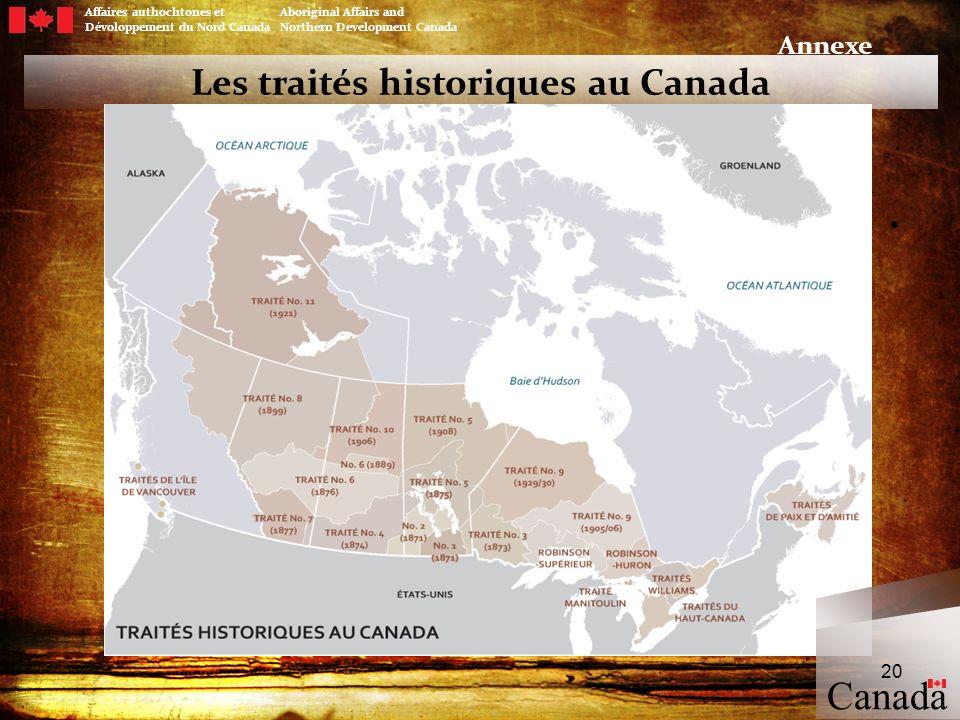Les traités historiques au Canada Canada 20 Affaires authochtones et Aboriginal Affairs and Dévoloppement du Nord Canada Northern Development Canada A