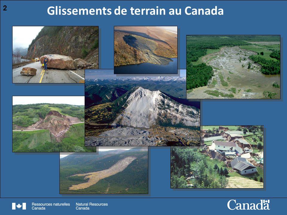 3 Commission géologique du Canada, photo numéro GSC 132916 Que sont les glissements de terrain Types de glissements de terrain Glissements de terrain au Canada Régions les plus à risque Répercussions Ouest du Canada Basses-terres du Saint-Laurent Population Infrastructure Ressources Table des matières : 3