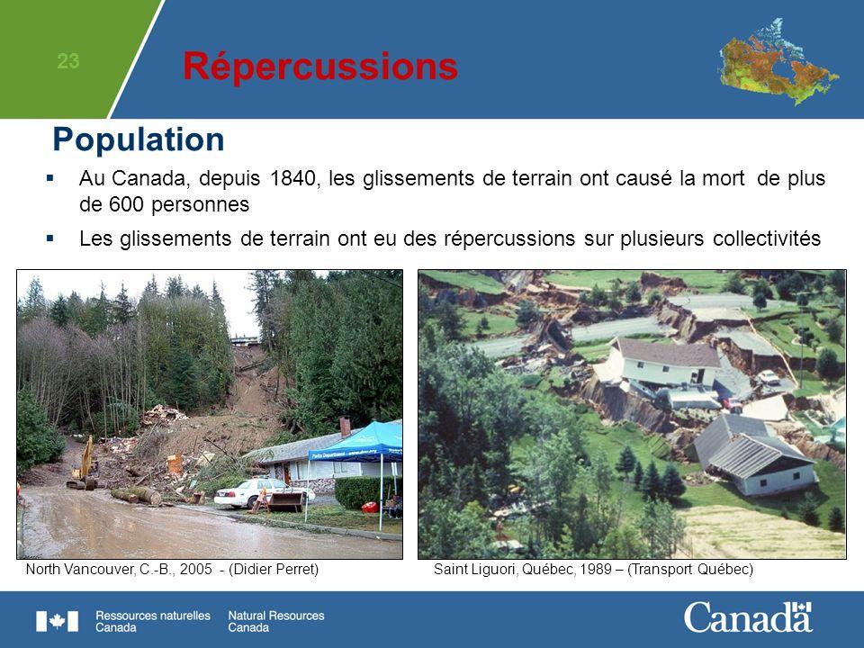 23 Saint Liguori, Québec, 1989 – (Transport Québec)North Vancouver, C.-B., 2005 - (Didier Perret) Au Canada, depuis 1840, les glissements de terrain o