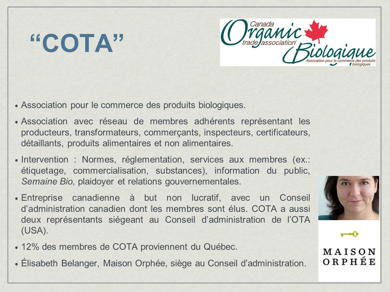 COTA Association pour le commerce des produits biologiques. Association avec réseau de membres adhérents représentant les producteurs, transformateurs