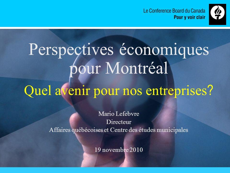 www.conferenceboard.ca Montréal et lEst (croissance du PIB réel, 2010) Source : Le Conference Board du Canada.