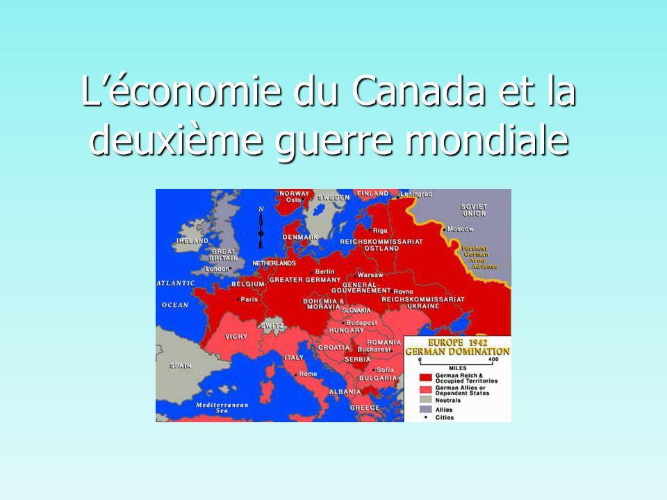 Léconomie du Canada et la deuxième guerre mondiale