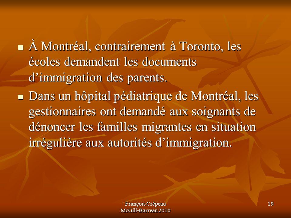 À Montréal, contrairement à Toronto, les écoles demandent les documents dimmigration des parents.