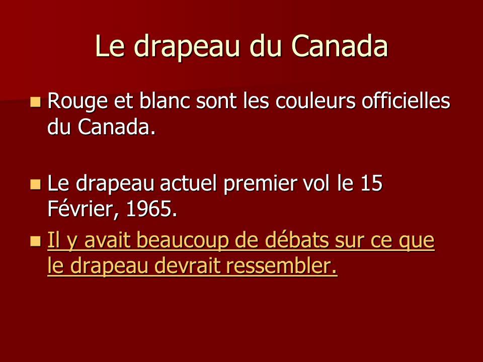 Le drapeau du Canada Rouge et blanc sont les couleurs officielles du Canada.