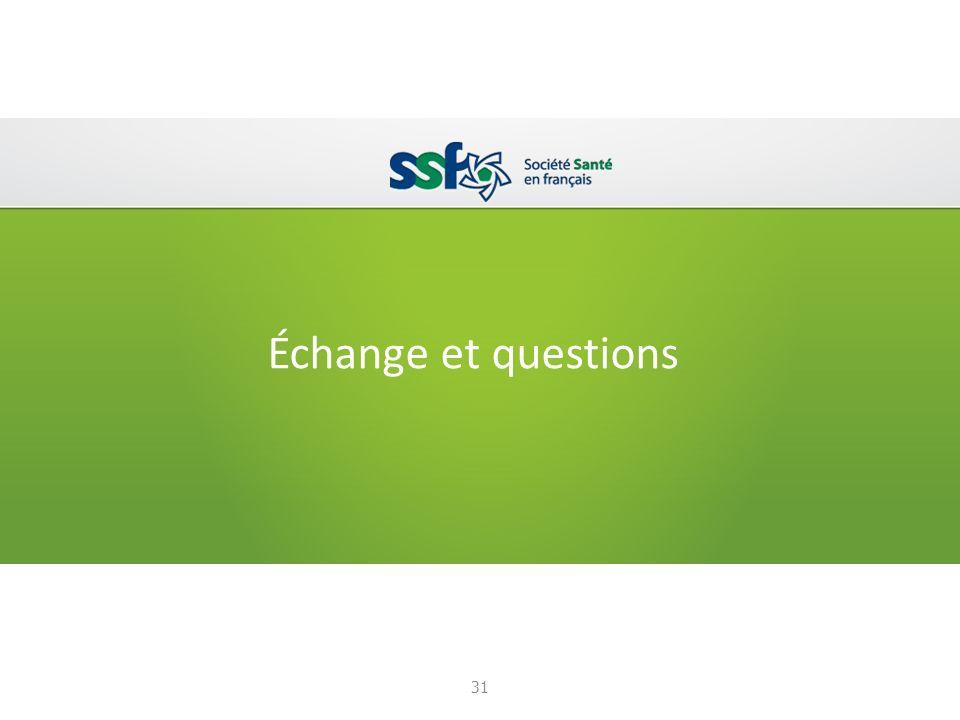 Échange et questions 31