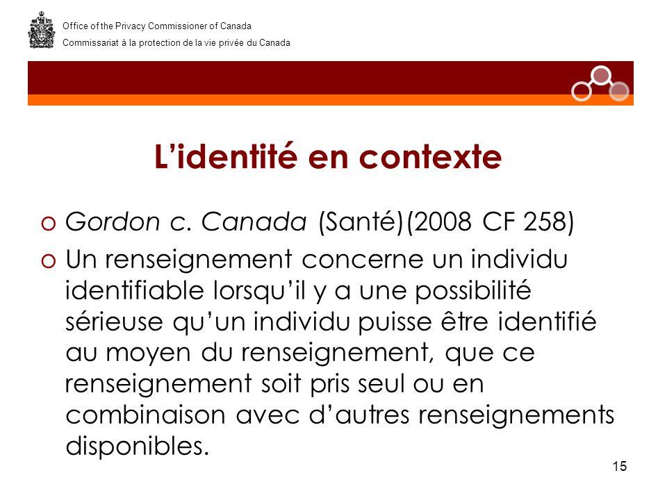 15 Lidentité en contexte oGordon c.