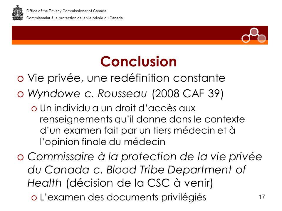 17 Conclusion oVie privée, une redéfinition constante oWyndowe c.