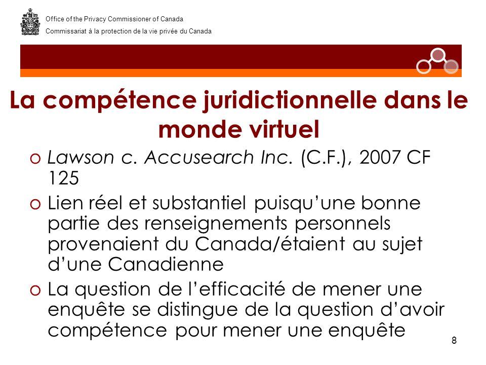 8 La compétence juridictionnelle dans le monde virtuel oLawson c.