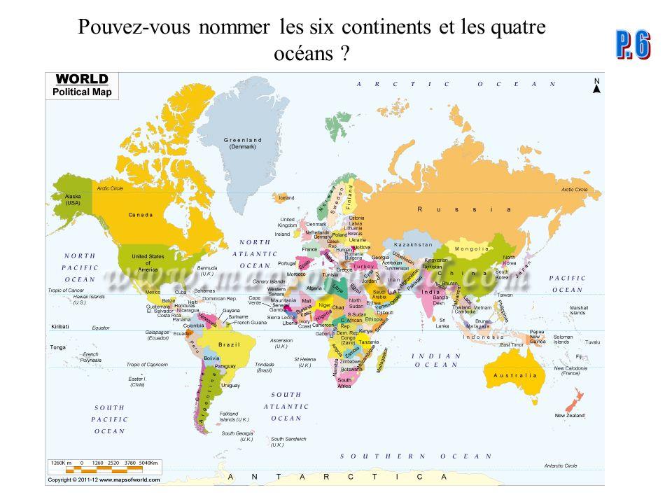 Pouvez-vous nommer les six continents et les quatre océans ?