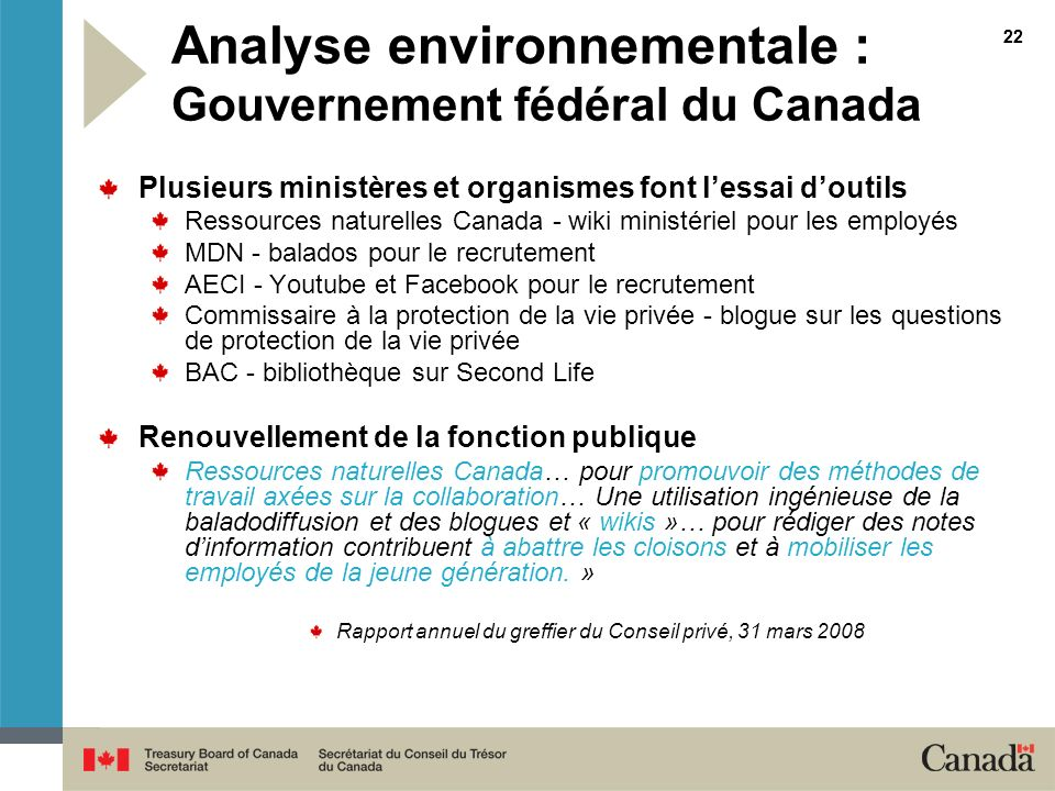 22 Analyse environnementale : Gouvernement fédéral du Canada Plusieurs ministères et organismes font lessai doutils Ressources naturelles Canada - wik