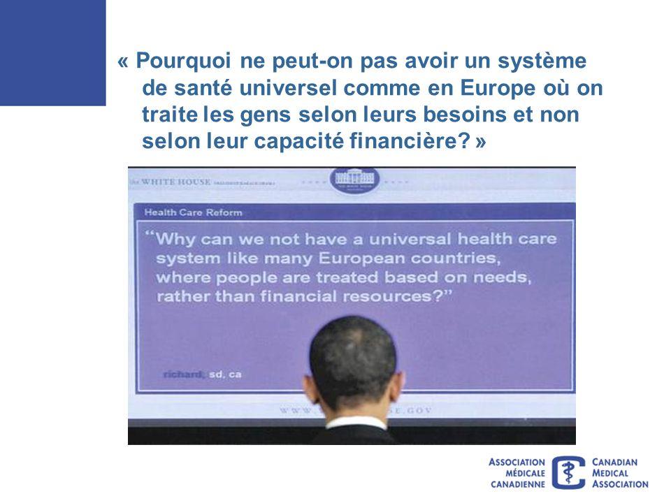 « Pourquoi ne peut-on pas avoir un système de santé universel comme en Europe où on traite les gens selon leurs besoins et non selon leur capacité financière.