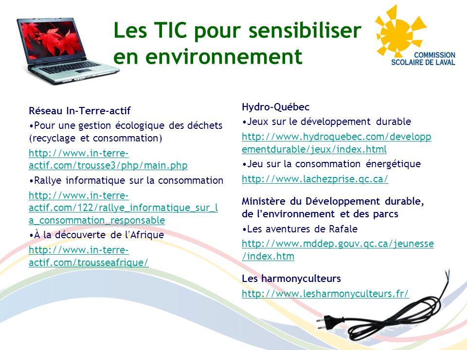 Hydro-Québec Jeux sur le développement durable http://www.hydroquebec.com/developp ementdurable/jeux/index.html Jeu sur la consommation énergétique ht