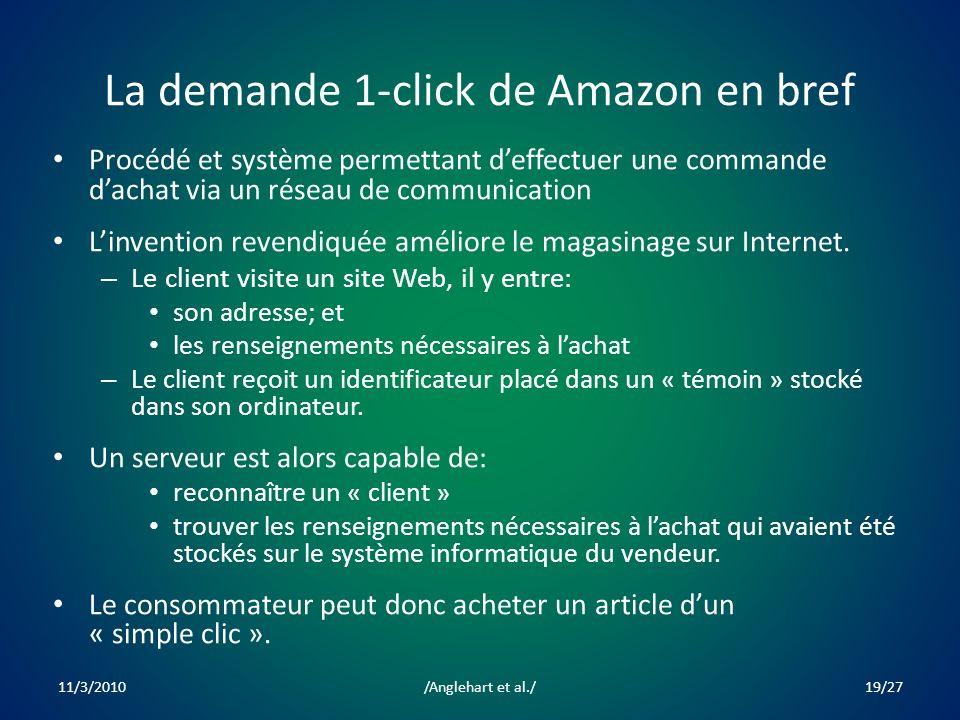 La demande 1-click de Amazon en bref Procédé et système permettant deffectuer une commande dachat via un réseau de communication Linvention revendiquée améliore le magasinage sur Internet.