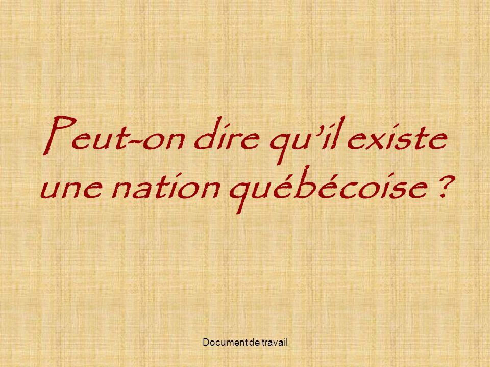 Peut-on dire quil existe une nation québécoise ?