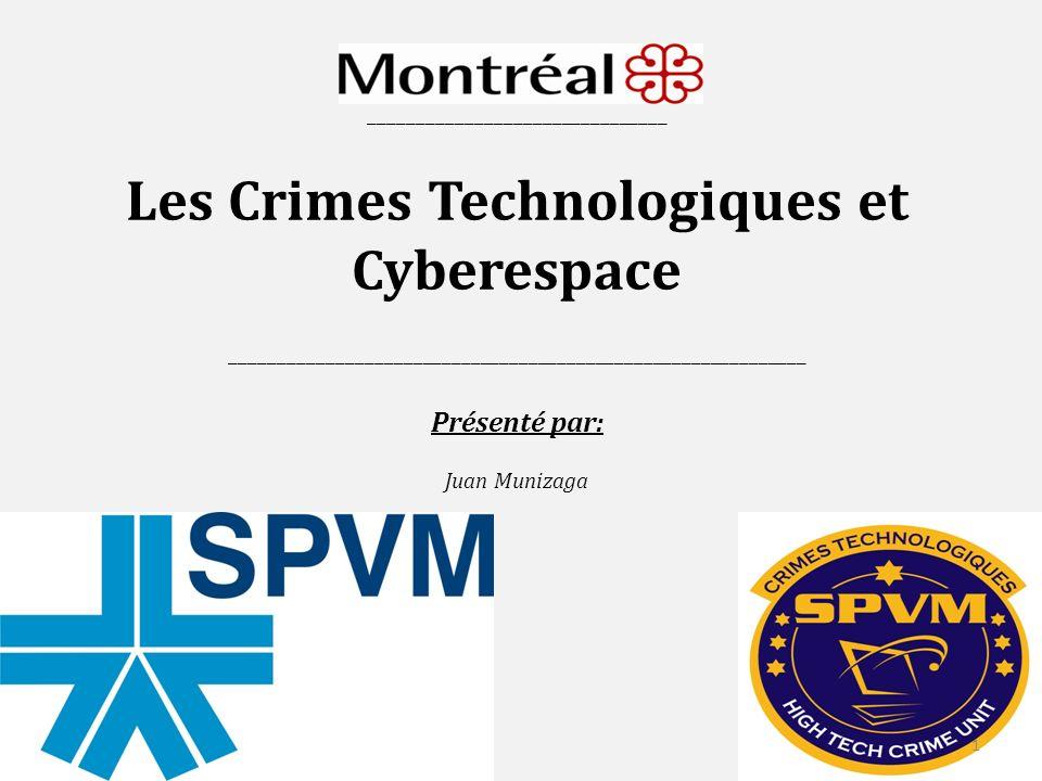 _______________________________ Les Crimes Technologiques et Cyberespace ____________________________________________________________ Présenté par: Juan Munizaga 1