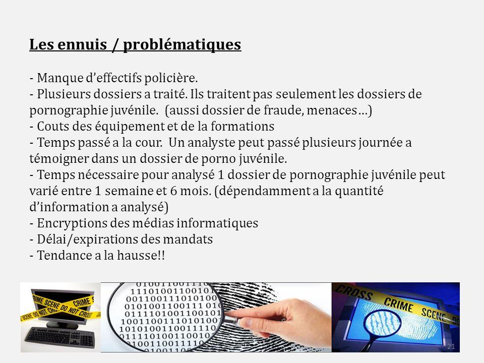 Les ennuis / problématiques - Manque deffectifs policière.