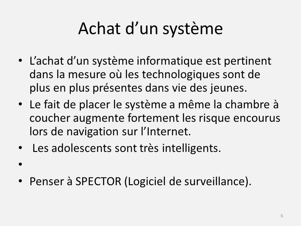 Achat dun système Lachat dun système informatique est pertinent dans la mesure où les technologiques sont de plus en plus présentes dans vie des jeunes.