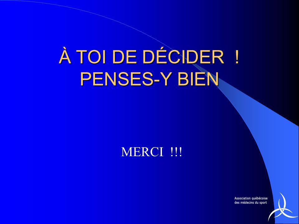 À TOI DE DÉCIDER ! PENSES-Y BIEN MERCI !!!