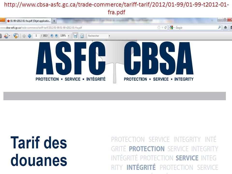 http://www.cbsa-asfc.gc.ca/trade-commerce/tariff-tarif/2012/01-99/01-99-t2012-01- fra.pdf