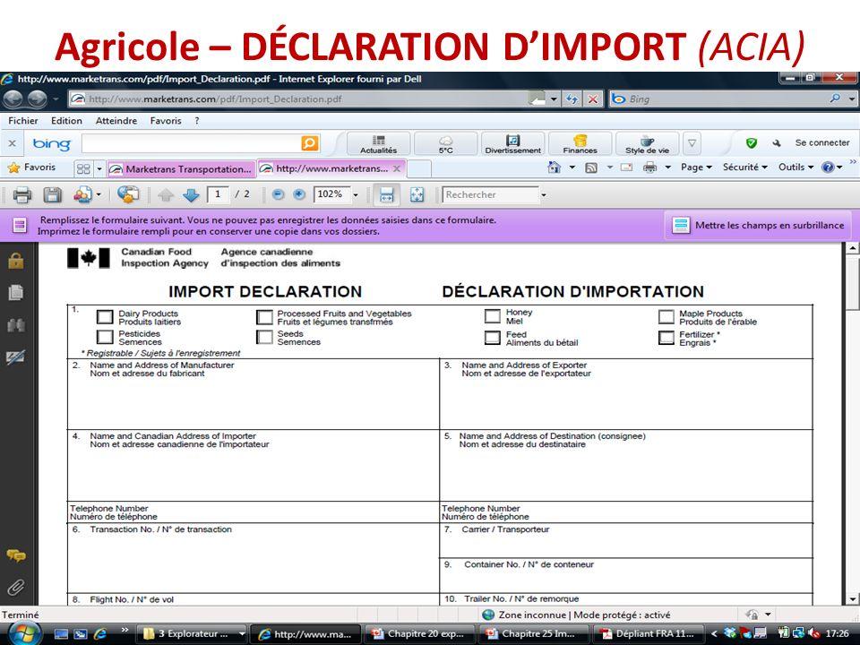 Agricole – DÉCLARATION DIMPORT (ACIA)