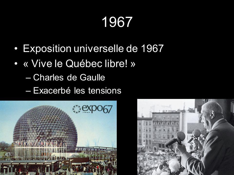 1967 Exposition universelle de 1967 « Vive le Québec libre.