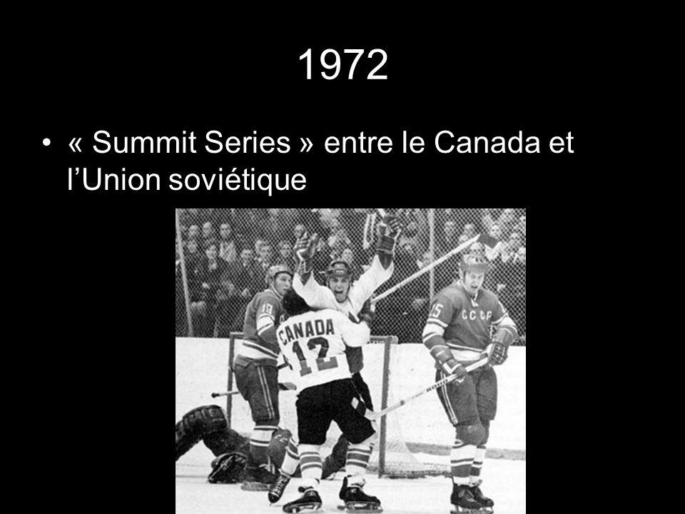 1972 « Summit Series » entre le Canada et lUnion soviétique