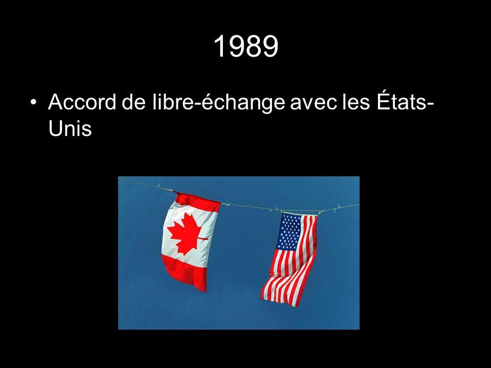1989 Accord de libre-échange avec les États- Unis