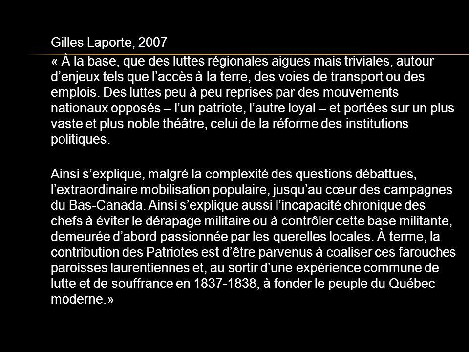 Gilles Laporte, 2007 « À la base, que des luttes régionales aigues mais triviales, autour denjeux tels que laccès à la terre, des voies de transport ou des emplois.