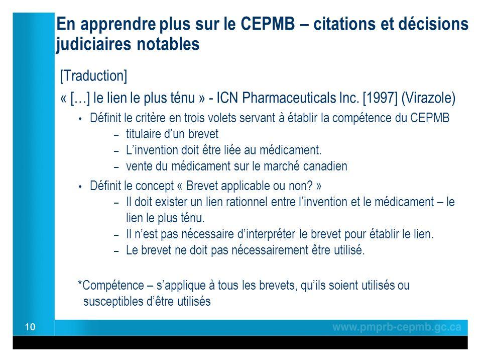En apprendre plus sur le CEPMB – citations et décisions judiciaires notables [Traduction] « […] le lien le plus ténu » - ICN Pharmaceuticals Inc.
