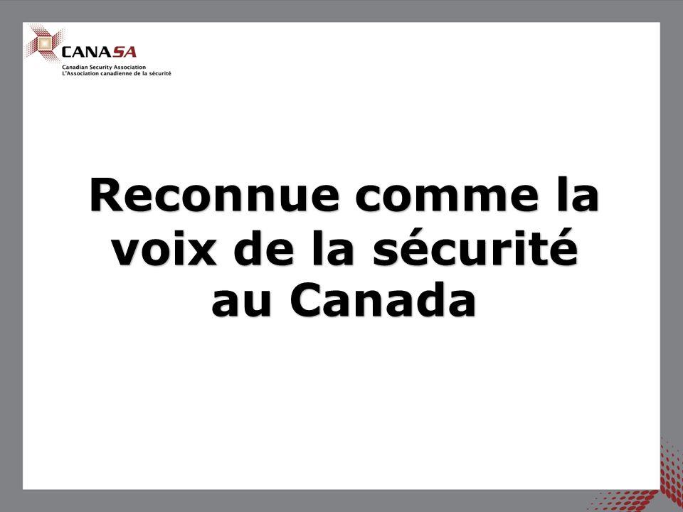 Reconnue comme la voix de la sécurité au Canada