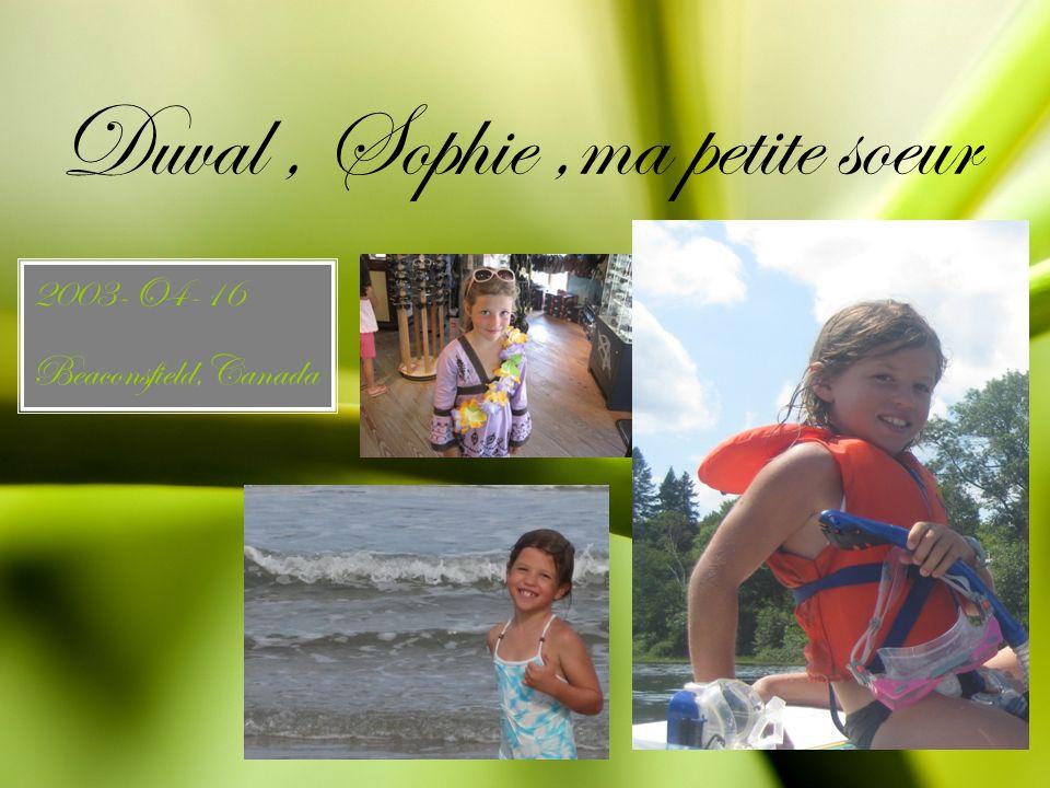 Duval, Sophie,ma petite soeur 2003-O4-16 Beaconsfield,Canada